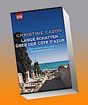Lange Schatten über der Côte d'Azur