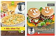Mix ohne Fix!: Lieblingsgerichte aus dem Thermomix + Kinderküche Rezepte für den Thermomix TM5