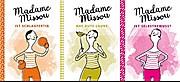 Madame Missou: schlagfertig, gute Laune, selbstbewusst
