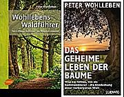 Wohllebens Waldführer u Geheime Leben der Bäume