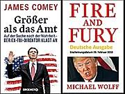 Trump Größer als das Amt - James Comey u Feuer und Zorn - Michael Wolff