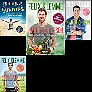 Felix Klemme: Natürlich Fit + Natürlich Essen + Natürlich sein + bin raus