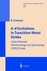 d-d Excitations in Transition-Metal Oxides. A Spin-Polarized Electron Energy-Loss Spectroscopy (SPEELS) Study: A Spin-polarized Electron Energy-loss Spectroscopy ... Study (Springer Tracts in Modern Physics)