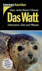Das Watt. Lebensraum, Tiere und Pflanzen.
