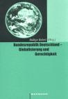 Bundesrepublik Deutschland - Globalisierung und Gerechtigkeit