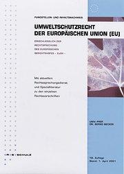 Fundstellen- und Inhaltsnachweis. Umweltschutzrecht der EU
