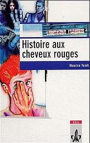 Histoire aux cheveux rouges. Schullektüre