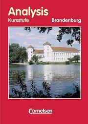 Bigalke/Köhler: Mathematik Sekundarstufe II - Brandenburg: Analysis, Ausgabe Brandenburg