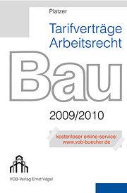 Tarifverträge Arbeitsrecht Bau 2009/2010