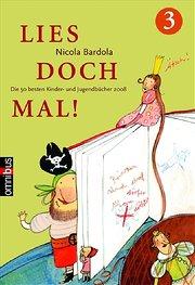 Lies doch mal! 3: Die 50 besten Kinder- und Jugendbücher 2008