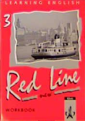 Learning English, Red Line New, Ausgabe für Baden-Württemberg, Schleswig-Holstein, Mecklenburg-Vorpommern, Sachsen-Anhalt, Workbook, Tl. 3