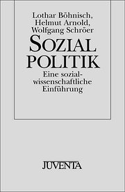 Sozialpolitik: Eine sozialwissenschaftliche Einführung