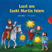 Lasst uns Sankt Martin feiern