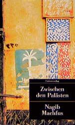 Kairoer Trilogie I: Zwischen den Palästen