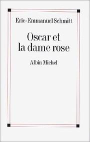 Oscar et la dame rose (Poesie - Theatre)