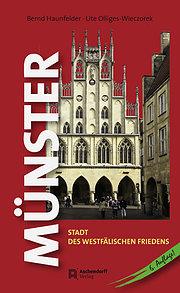 Münster: Stadt des Westfälischen Friedens
