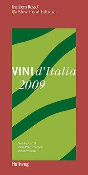 Vini d'Italia 2009: Neu bewertet: 2250 Produzenten und 18.000 Weine (Einkaufsführer)