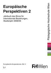 Europäische Perspektiven 2: Jahrbuch des Büros für Internationale Beziehungen, Studienjahr 2008/09