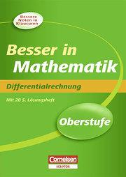 Besser in der Sekundarstufe II - Mathematik: Oberstufe - Differentialrechnung - Neubearbeitung: Übungsbuch mit separatem Lösungsheft (28 S.)