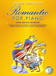 Romantic Pop Piano. Gold Edition. Traummelodien für Klavier in leichten Arrangements. Mit Playback-CD