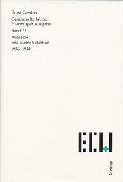Gesammelte Werke. Hamburger Ausgabe / Aufsätze und kleine Schriften 1936-1940: 22