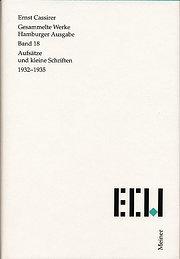 Gesammelte Werke. Hamburger Ausgabe / Aufsätze und kleine Schriften (1932-1935): 18