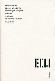 Gesammelte Werke. Hamburger Ausgabe / Aufsätze und kleine Schriften 1922-1926: 16