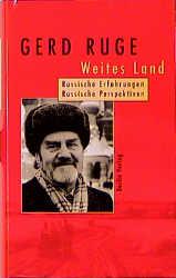 Weites Land: Russische Erfahrungen. Russische Perspektiven