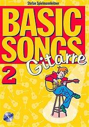Basic Songs 2 für Gitarre. Lehr- und Spielbuch mit CD