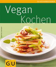 Vegan kochen (GU Küchenratgeber Relaunch 2006)