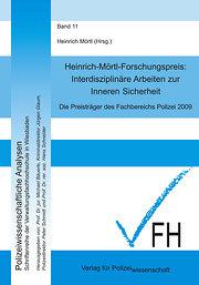 Interdisziplinäre Arbeiten zur Inneren Sicherheit 2009: Die Preisträger des Fachbereichs Polizei 2009