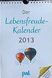 Der Lebensfreude-Kalender 2013