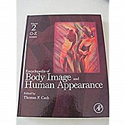 Encyclopedia of Body Image and Human Appearance, Vol. 2: Index G - Z