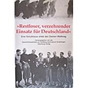 'Restloser, verzehrender Einsatz für Deutschland'